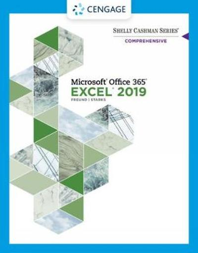 Shelly Cashman Series (R) Microsoft (R) Office 365 (R) & Excel 2019 Comprehensive - Steven Freund
