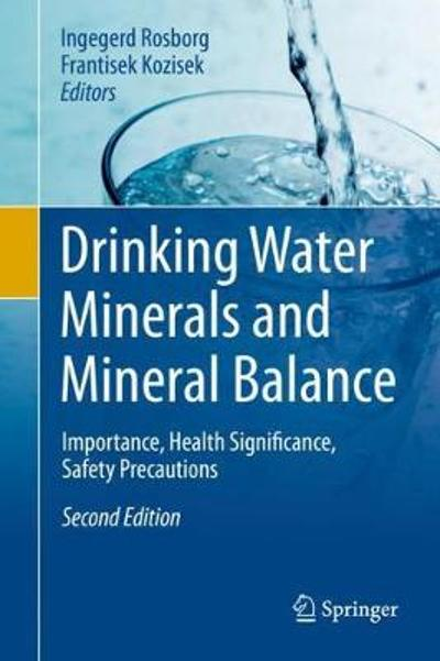 Drinking Water Minerals and Mineral Balance - Ingegerd Rosborg