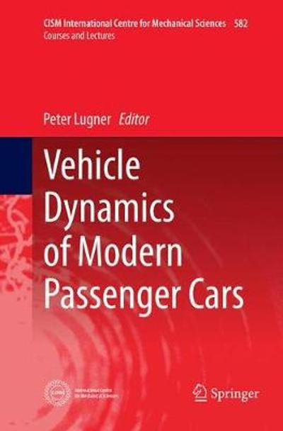 Vehicle Dynamics of Modern Passenger Cars - Peter Lugner