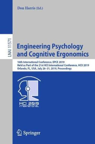 Engineering Psychology and Cognitive Ergonomics - Don Harris