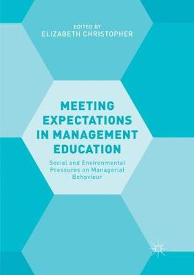 Meeting Expectations in Management Education - Elizabeth Christopher