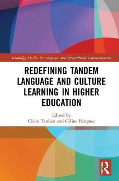 Redefining Tandem Language and Culture Learning in Higher Education - Claire Tardieu