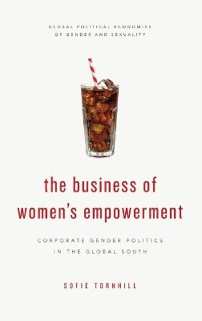 The Business of Women's Empowerment - Sofie Tornhill