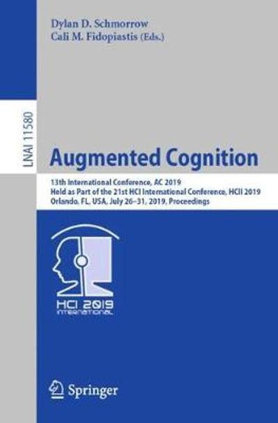 Augmented Cognition - Dylan D. Schmorrow