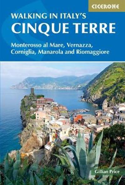 Walking in Italy's Cinque Terre - Gillian Price