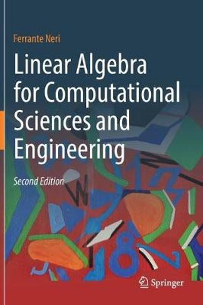 Linear Algebra for Computational Sciences and Engineering - Ferrante Neri