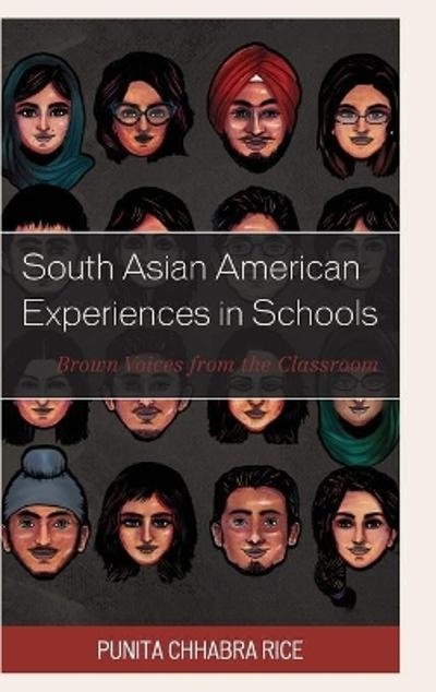 South Asian American Experiences in Schools - Punita Chhabra Rice