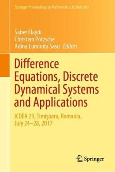 Difference Equations, Discrete Dynamical Systems and Applications - Saber Elaydi