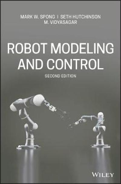 Robot Modeling and Control - Mark Spong