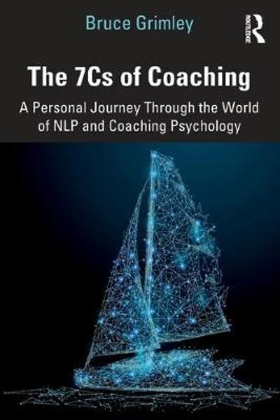 The 7Cs of Coaching - Bruce Grimley
