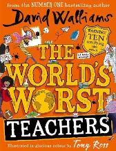 The World's Worst Teachers - David Walliams Tony Ross