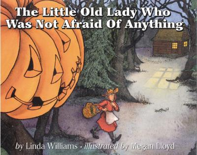 The little old lady who was not afraid of anything - Linda Williams