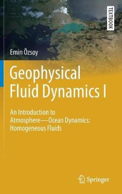 Geophysical Fluid Dynamics I - Emin Ozsoy