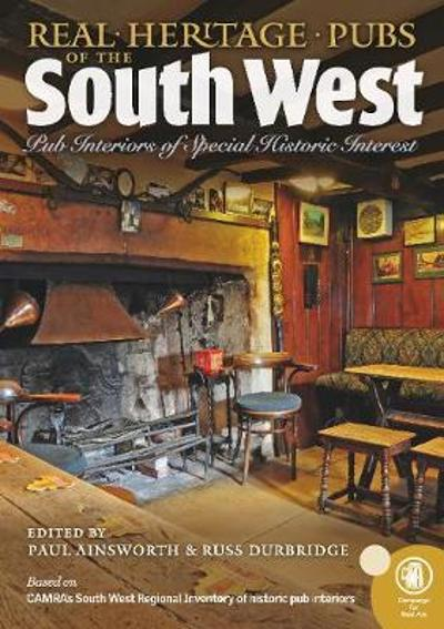Real heritage Pubs of the Southwest - Paul Ainsworth