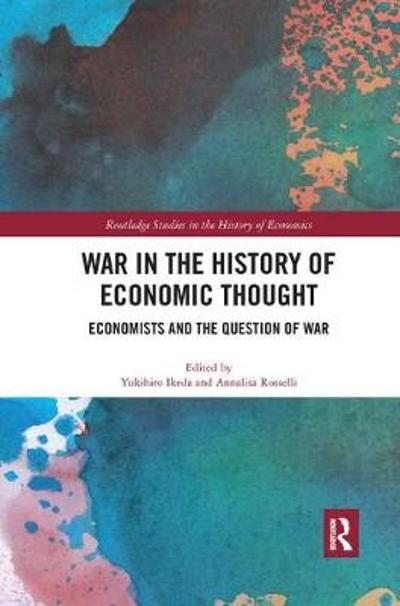 War in the History of Economic Thought - Yukihiro Ikeda