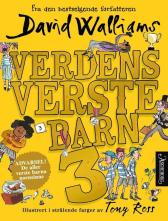 Verdens verste barn 3 - David Walliams Tony Ross Sverre Knudsen