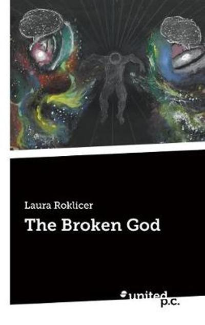 The Broken God - Laura Roklicer