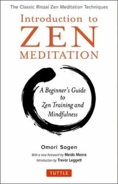 Introduction to Zen Meditation - Omori Sogen