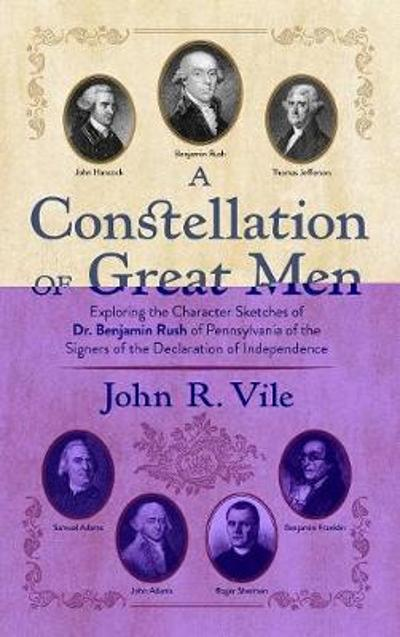 A Constellation of Great Men - John R Vile