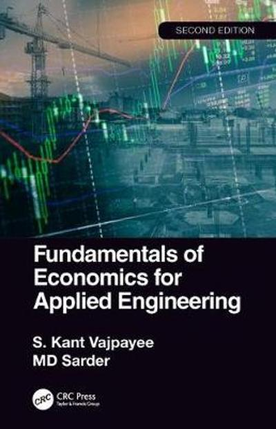 Fundamentals of Economics for Applied Engineering - S. Kant Vajpayee