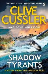 Shadow Tyrants - Clive Cussler Boyd Morrison
