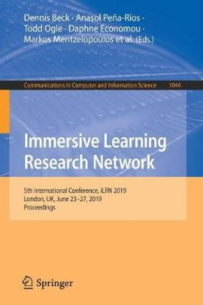 Immersive Learning Research Network - Dennis Beck