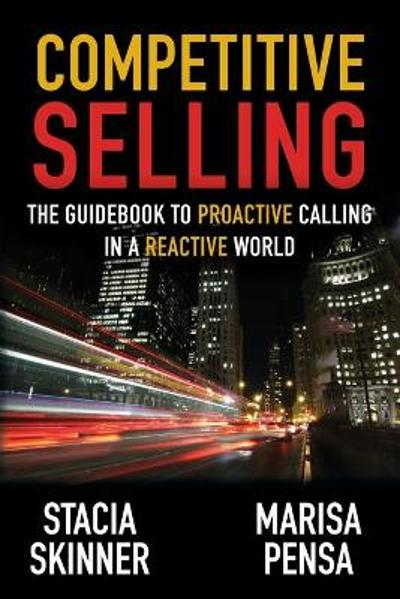 Competitive Selling - Stacia Skinner