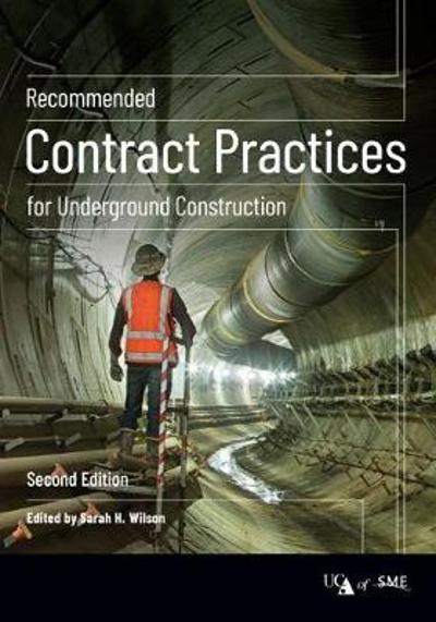 Recommended Contract Practices for Underground Construction - Sarah H. Wilson
