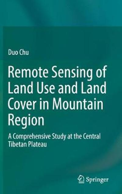 Remote Sensing of Land Use and Land Cover in Mountain Region - Duo Chu