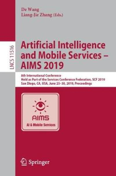 Artificial Intelligence and Mobile Services - AIMS 2019 - De  Wang