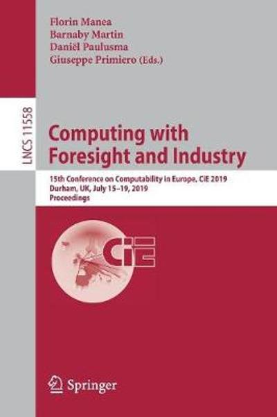 Computing with Foresight and Industry - Florin Manea
