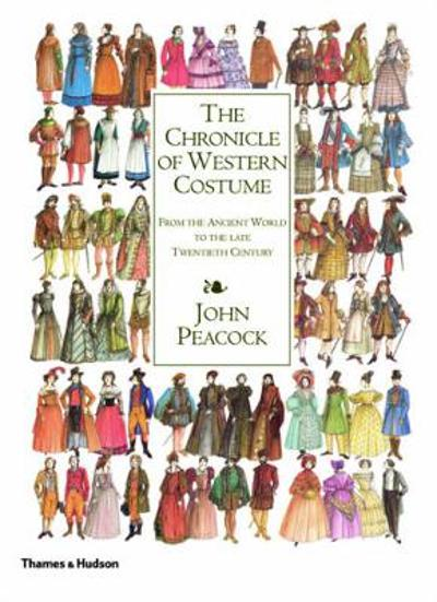 The Chronicle of Western Costume - John Peacock