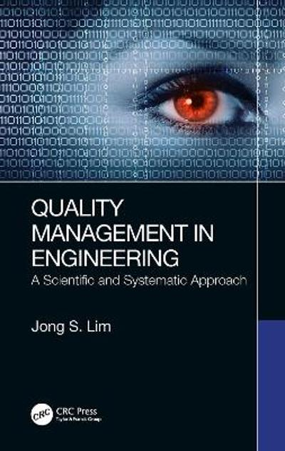 Quality Management in Engineering - Jong S. Lim