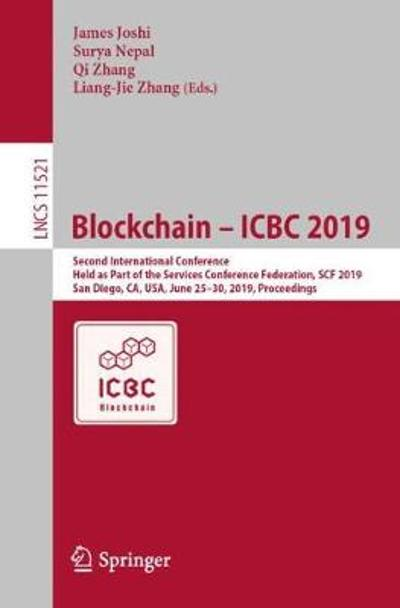 Blockchain - ICBC 2019 - James Joshi