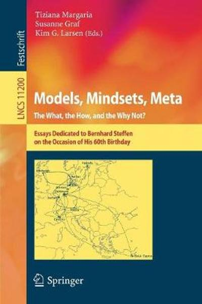 Models, Mindsets, Meta: The What, the How, and the Why Not? - Tiziana Margaria