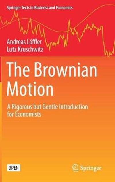 The Brownian Motion - Andreas Loeffler