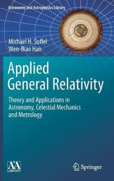 Applied General Relativity - Michael H. Soffel
