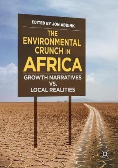 The Environmental Crunch in Africa - Jon Abbink