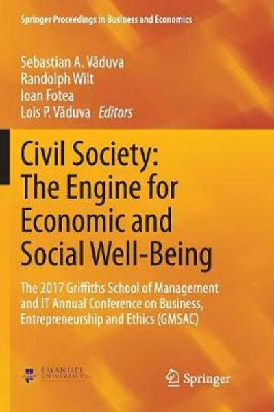Civil Society: The Engine for Economic and Social Well-Being - Sebastian A. Vaduva