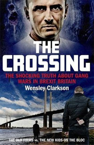 The Crossing - Wensley Clarkson