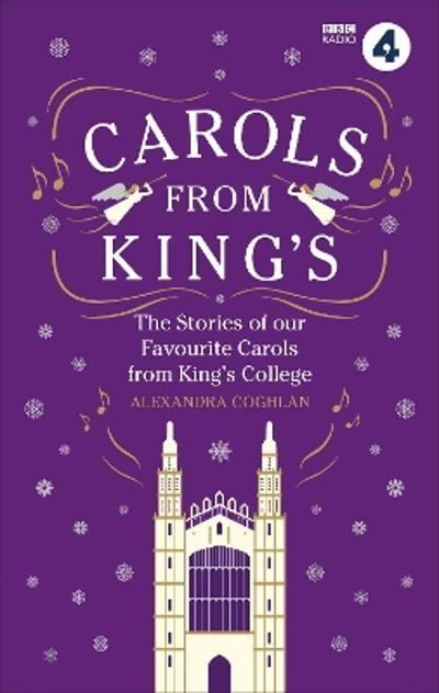 Carols From King's - Alexandra Coghlan
