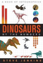 Dinosaurs: By The Numbers - Steve Jenkins