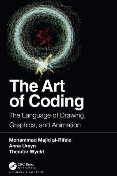 The Art of Coding - Anna Ursyn