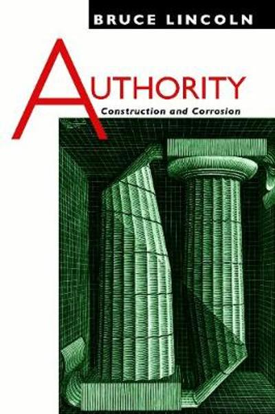 Authority - Bruce Lincoln