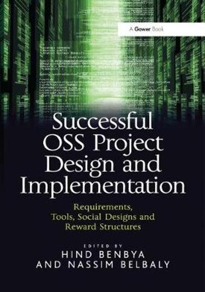Successful OSS Project Design and Implementation - Hind Benbya