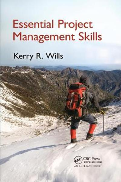 Essential Project Management Skills - Kerry Wills