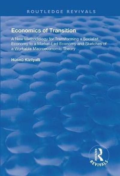 Economics of Transition - Husnu Kizilylli
