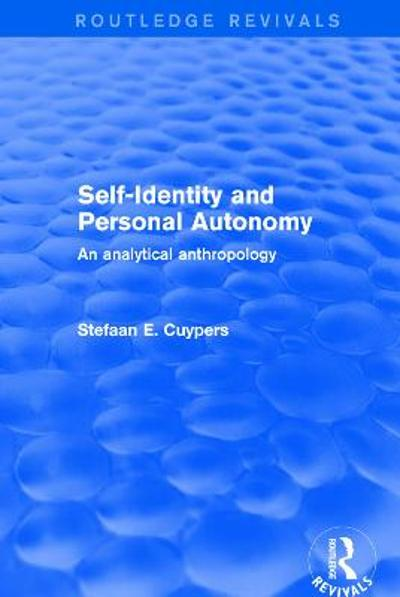 Revival: Self-Identity and Personal Autonomy (2001) - Stefaan E. Cuypers