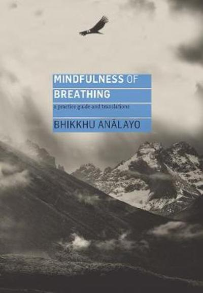 Mindfulness of Breathing - Analayo
