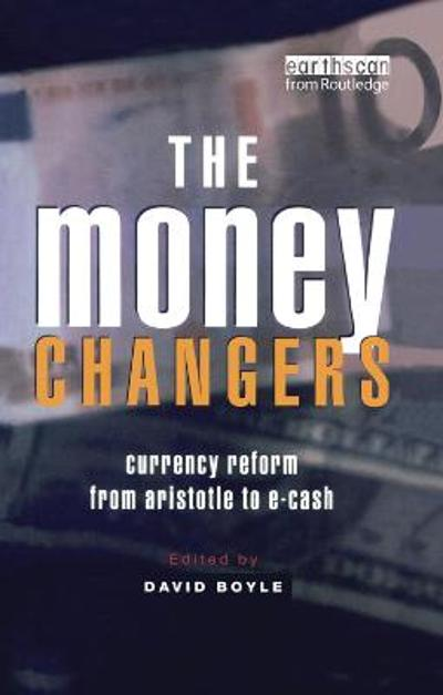 The Money Changers - David Boyle